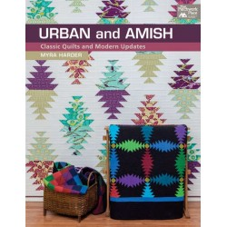 Urban and Amish Classic Quilts and Modern Updates