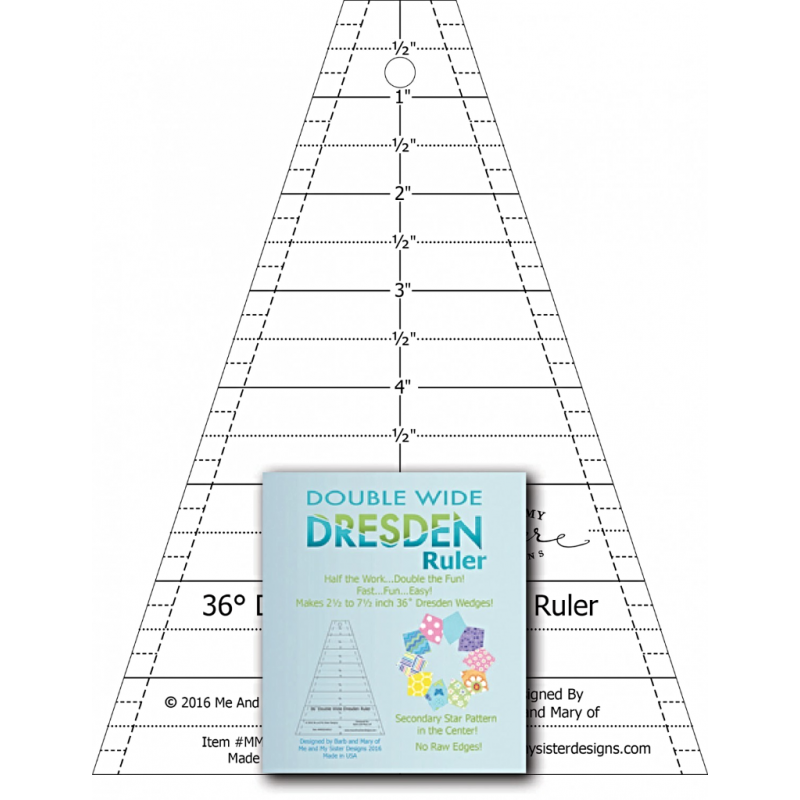 DOUBLE WIDE DRESDEN RULER ME AND MY SISTER DESIGN - 1