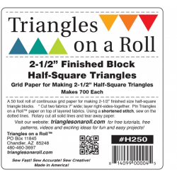 Triangles on a Roll 2.5 iin Half Square TRIANGLES ON A ROLL - 1