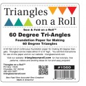 Triangles On A Roll 60 Degree Triangle TRIANGLES ON A ROLL - 2